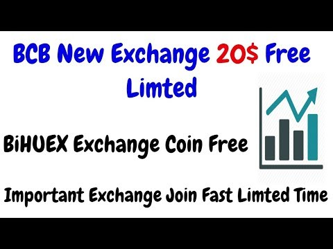BCB Exchange 20$ Free & BIHUEX Exchange BCH Coin Free Join Fast Limted Time – YouTube