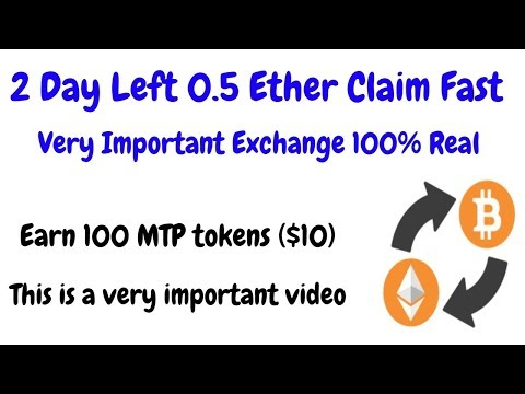 2 Day Left 0.5 Ether Claim Fast Very Important Exchange Join Fast – YouTube
